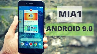 MiA1 Android 9.0 Pie | What's New| Full Features Overview - Part 1