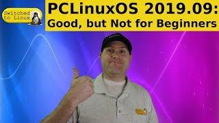 PCLinuxOS: Good, but Not for Beginners