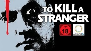 To Kill a Stranger (1983)