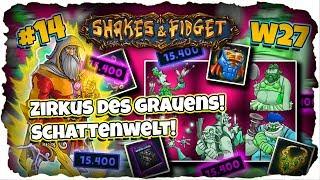 ★ Eskalation im Zirkus des Grauens! Schattenwelt!★ w27.sfgame ★ Shakes and Fidget [Deutsch] ★