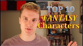 Top 10 Fantasy Characters