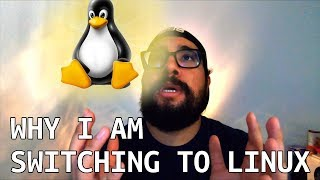 Why I am switching to linux