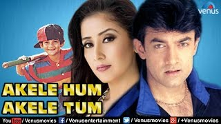 Akele Hum Akele Tum   Hindi Movies 2017 Full Movie   Aamir Khan Movies   Bollywood Full Movies