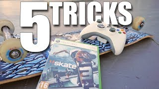5 TRICKS YOU CAN'T DO IN SKATE 3