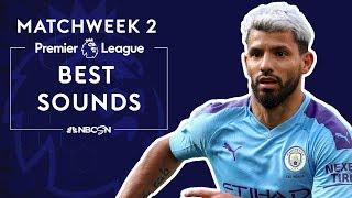 Best sounds from Premier League 2019/20 Matchweek 2   NBC Sports