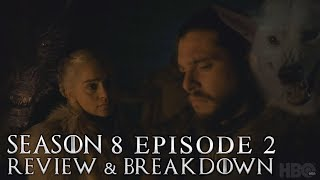 Game of Thrones Season 8 Episode 2 Review and Breakdown