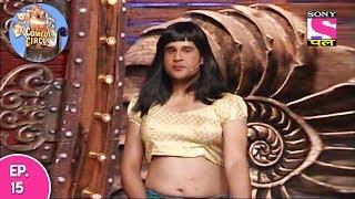 Kahani Comedy Circus Ki - कहानी कॉमेडी सर्कस की - Episode 15 - 10th June, 2017