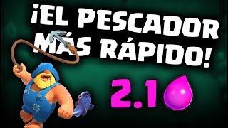 ¡EL MAZO MÁS RÁPIDO CON PESCADOR, 2.1 ELIXIR! | Malcaide Clash Royale