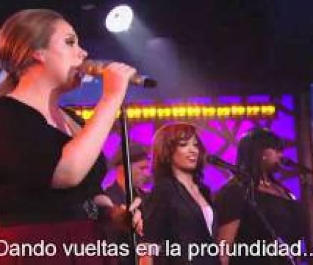 Adele Rolling In The Deep Subtitulado Al Espanol Youtube