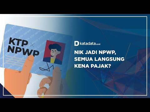 NIK Jadi NPWP,  Semua Langsung Kena Pajak?   Katadata Indonesia