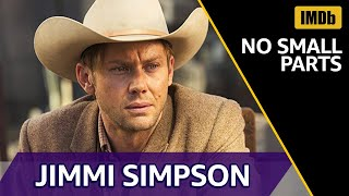 Jimmi Simpson's Roles Before ″Westworld″ | IMDb NO SMALL PARTS