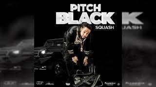 Squash - Pitch Black