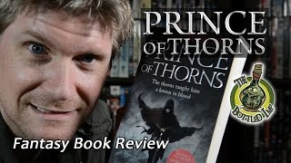 'Prince of Thorns' by Mark Lawrence: Fantasy Book Review.