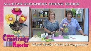 All-Star Designers Spring Series - Mixed Media Floral Arrangement