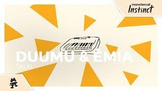 Duumu & ÊMIA - Talk! [Monstercat Lyric ]