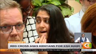 Red Cross asks Kenyans for ksh 820m for drought
