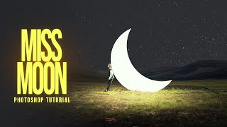 Miss the Moon - Photoshop Manipulation Tutorial Processing