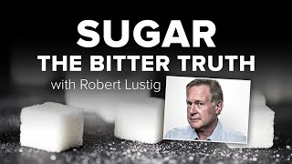 Sugar: The Bitter Truth