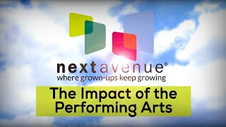 Next Avenue Community Conversations: The Impact of the Performing Arts | 9/19/2019