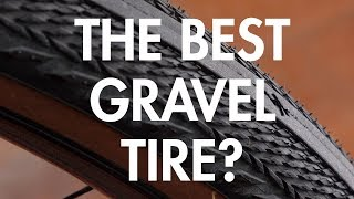 The BEST Gravel Tire?