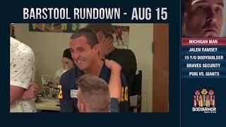 Barstool Rundown - August 15, 2018