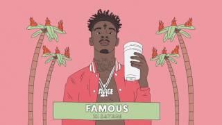 21 Savage - Famous
