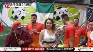 Honduras campeón 2016-2017 de la 5 de Mayo Soccer League