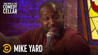 "Mike Yard: ""Racism Is So Confusing"" - This Week at the Comedy Cellar"