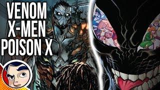 Venom Poison X ″X-Men Get Symbiotes...″ - Complete Story   Comicstorian