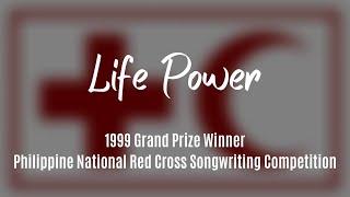 Life Power (Red Cross song) lyric