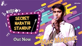 A Nepali Does Marathi Stand-up - Mac Magnet |#bhadipa #sms #marathistandupcomedy