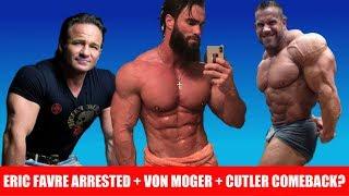French Bodybuilding Guru Arrested+ Jay Cutler Comeback Rumors + Calum Von Moger HUGE again