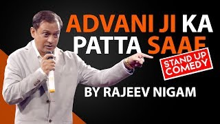 Advani ji Ka Patta Saaf   A Stand Up Comedy By Rajeev Nigam