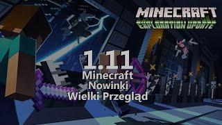 Minecraft 1.11: Co Nowego?! Wielki Przegląd ″EXPLORATION UPDATE″
