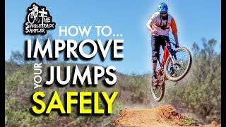 IMPROVE YOUR MTB JUMPS QUICKLY & SAFELY // The Singletrack Sampler