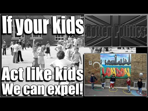 If your kids act like kids we can expel them!!