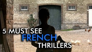 Five Must-See French Thrillers