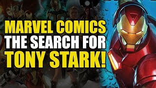 The Search For Tony Stark! (Invincible Iron Man: Hunt For Tony Stark Part 1)