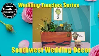 Southwest Wedding Decor