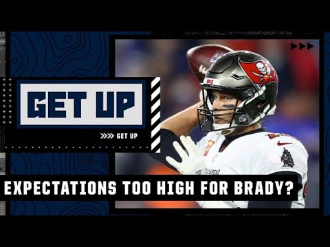 Are expectations too high for Tom Brady this season? | Get Up