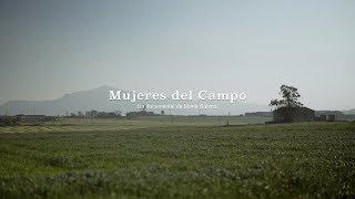 Mujeres del Campo - Trailer