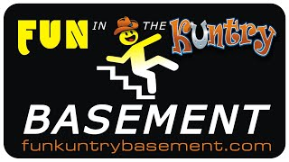 Fun in the Kuntry Basement 4/21/19 - Chris's Basement