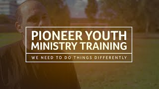 Pioneer Youth Ministry Training at CMS