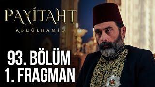 Payitaht Abdülhamid 93. Bölüm 1. Tanıtım (Her Cuma 20:00'de)