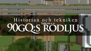 Historian och tekniken bakom 90gQ:s rödljus (30 000 special igen!)
