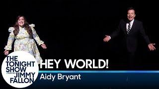 Hey World! with Aidy Bryant