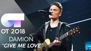 ″GIVE ME LOVE″ - DAMION | Gala 4 | OT 2018