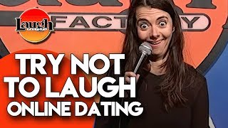 Try Not To Laugh | Online Dating | Laugh Factory Stand Up Comedy
