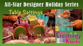 All-Star Designers Holiday Series - Table Setting Ideas