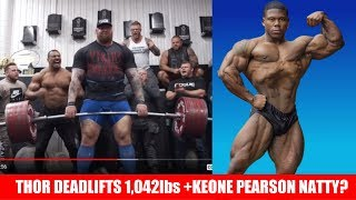 The Mountain Deadlifts 1,042lbs + Keone Pearson Natty? + Larry Wheels Special Invite + MORE